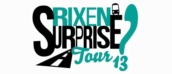 Rixen Surprise Tour '13